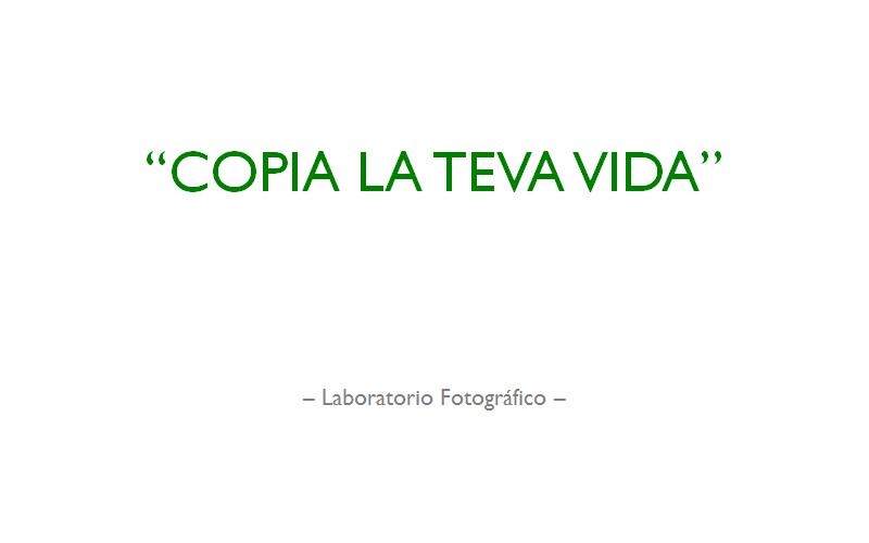 Copia La Teva Vida - Laboratorio Fotográfico