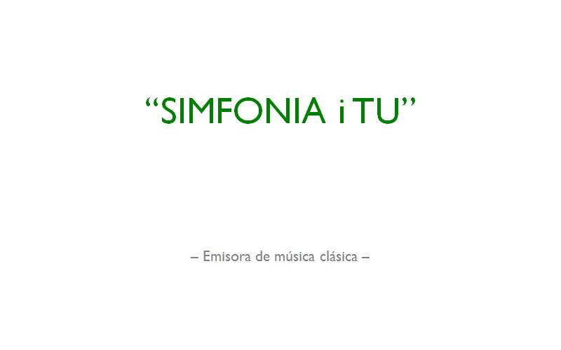 Simfonia i Tu - Emisora de música clásica